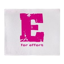 E for Effort Pink Throw Blanket