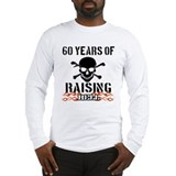60 years of raising hell Long Sleeve T-Shirt