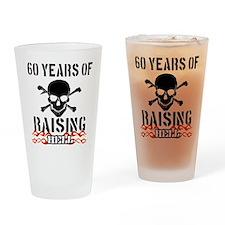 60 years of raising hell Drinking Glass