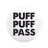 "PUFF PUFF PASS 3.5"" Button (100 pack)"