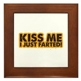 Kiss me I Just Farted Framed Tile