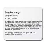 Cute Ineptocracy Mousepad