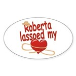 Roberta Lassoed My Heart Sticker (Oval)