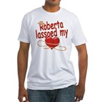 Roberta Lassoed My Heart Fitted T-Shirt