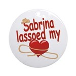 Sabrina Lassoed My Heart Ornament (Round)