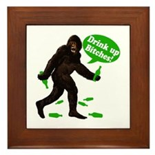 Drink Up Bitches Bigfoot Framed Tile