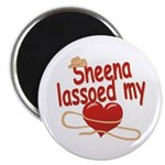 Sheena Lassoed My Heart Magnet