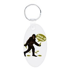 Drink Up Bitches Bigfoot Keychains