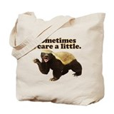 Honey Badger Does Care! Tote Bag