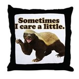 Honey Badger Does Care! Throw Pillow
