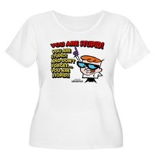 Dexter You Are Stupid! T-Shirt