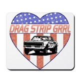 Drag Strip Grrl Mousepad
