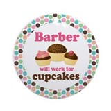 Barber Will Work For Cupcakes Ornament