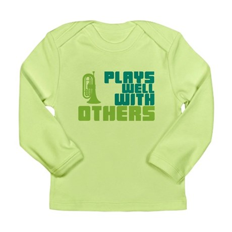 Marching Baritone Plays Well Long Sleeve Infant T-