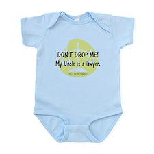 DON'T DROP ME! My Uncle… Infant Bodysuit