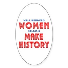 Unique Well Behaved Women Decal