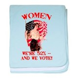 Women 52% and We Vote baby blanket