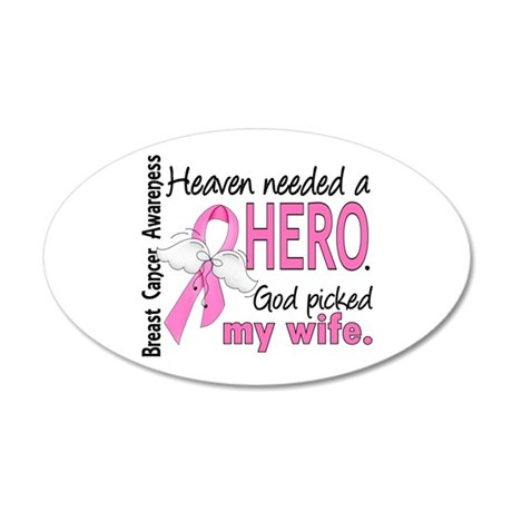 Heaven Needed a Hero Breast Cancer 22x14 Oval Wall