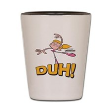 DeeDee Duh! Shot Glass