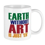 Earth Without Art Small Mug