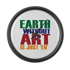 Earth Without Art Large Wall Clock