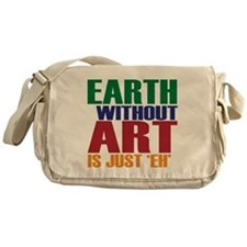 Earth Without Art Messenger Bag