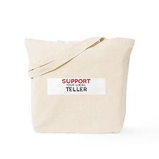 Support:  TELLER Tote Bag