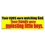 Eyes on God, Hands on Boys Bumpersticker