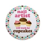 Nail Artist Will Work For Cupcakes Ornament