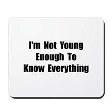 Know Everything Mousepad