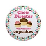 Choir Director Will Work For Cupcakes Ornament