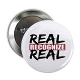 "Real Recognize Real 2.25"" Button (10 pack)"