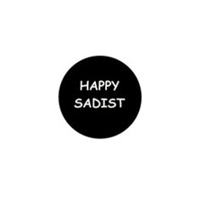 Happy Sadist Mini Button (10 pack)