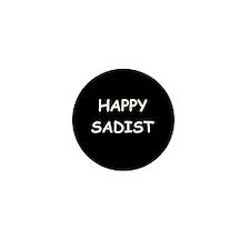 Happy Sadist Mini Button (10 pack)