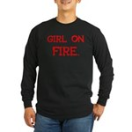 Girl On Fire Long Sleeve Dark T-Shirt