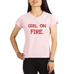 Girl On Fire Performance Dry T-Shirt