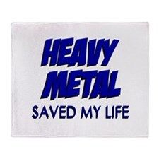 Heavy Metal Saved My Life Throw Blanket