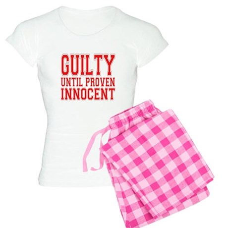 Guilty until proven innocent Women's Light Pajamas