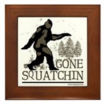 Gone Squatchin Framed Tile