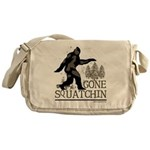 Gone Squatchin Messenger Bag