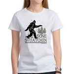 Gone Squatchin Women's T-Shirt