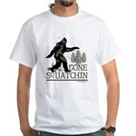 Gone Squatchin White T-Shirt