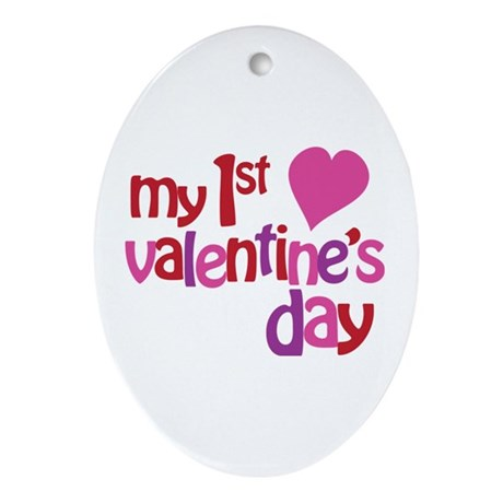 My 1st Valentine's Day Ornament (Oval)