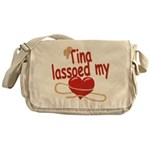 Tina Lassoed My Heart Messenger Bag