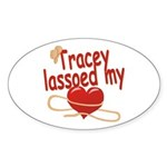 Tracey Lassoed My Heart Sticker (Oval)