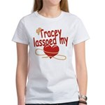 Tracey Lassoed My Heart Women's T-Shirt