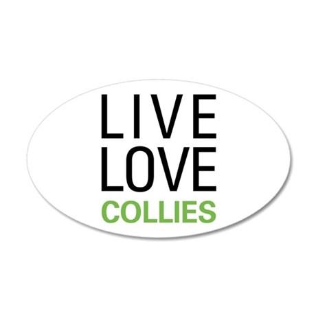 Live Love Collies 20x12 Oval Wall Decal