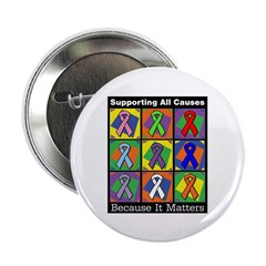 "Supporting All Causes 2.25"" Button (100 pack)"