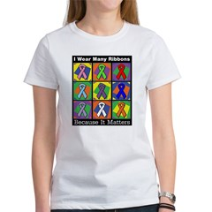Ribbons Because It Matters Women's T-Shirt