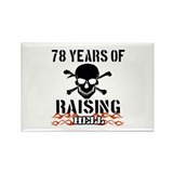 78 years of raising hell Rectangle Magnet (10 pack